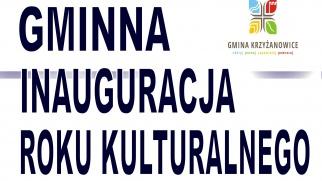 Zapraszamy na Gminną Inaugurację Roku Kulturalnego