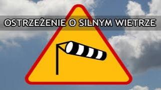 Ostrzeżenie meteorologiczne - silny wiatr!