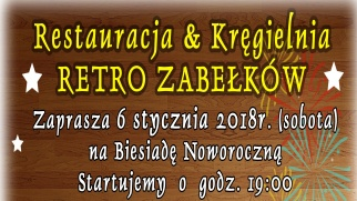 Restauracja & Kręgielnia RETRO Zabełków zaprasza na Biesiadę Noworoczną