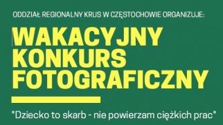 """Wakacyjny Konkurs Fotograficzny - """"Dziecko to skarb - nie powierzam ciężkich prac"""""""