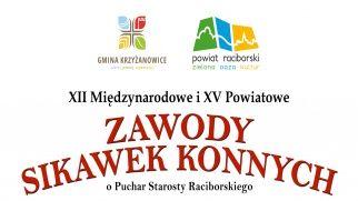 XII Międzynarodowe i XV Powiatowe Zawody Sikawek Konnych - Zaproszenie