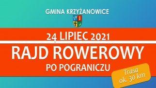 Rajd Rowerowy - 24 lipiec 2021